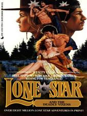 Lone Star 142: Lone Star and the Deadly Vixens
