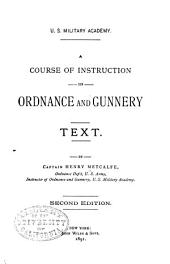 A Course of Instruction in Ordnance and Gunnery: Text