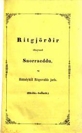 Ritgjördir tilheyrandi Snorraeddu og Hattalykill Rögnvalds jarls. (Skota-bodsrit).