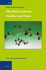 The Walls between Conflict and Peace