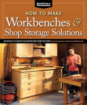 How to Make Workbenches and Shop Storage Solutions PDF