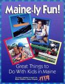 Maine-ly Fun!