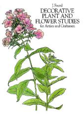 Decorative Plant and Flower Studies for Artists and Craftsmen