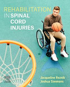 Rehabilitation in Spinal Cord Injuries