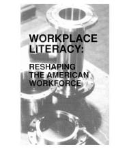 Workplace Literacy: Resharing the American Workplace
