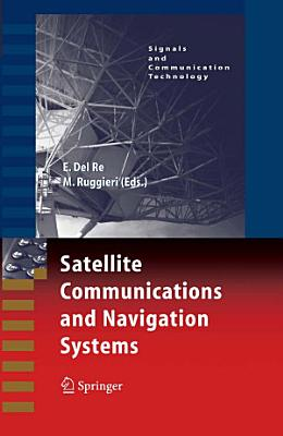 Satellite Communications and Navigation Systems PDF