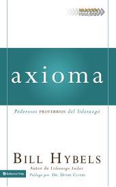 Axioma: Poderosos proverbios del liderazgo