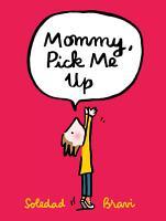 Mommy  Pick Me Up PDF