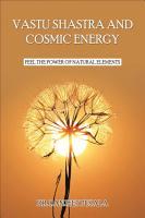 Vastu Shastra and Cosmic Energy PDF