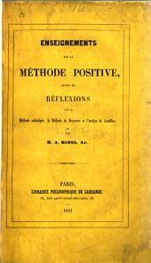 Enseignements sur la méthode positive, suivis de réflexions sur la méthode catholique, la méthode de Descartes et l'Analyse de Condillac