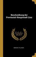 Beschreibung Der Provinzial Hauptstadt Linz PDF