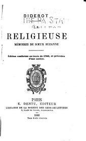 La religieuse: mémoires de Soeur Suzanne ; Édition conforme au texte de 1760, et précédé d'une notice