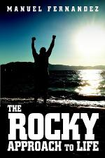 The Rocky Approach to Life