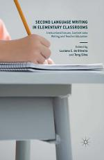 Second Language Writing in Elementary Classrooms