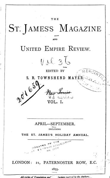 Download The St  James s Magazine and United Empire Review Book