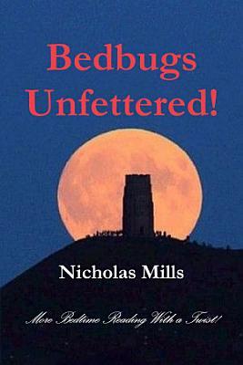 Bedbugs Unfettered