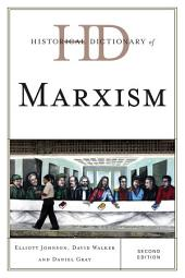 Historical Dictionary of Marxism: Edition 2