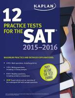 Kaplan 12 Practice Tests for the SAT 2015 2016 PDF