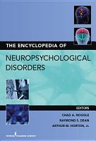 The Encyclopedia of Neuropsychological Disorders PDF