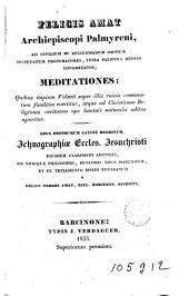 Meditationes...Opus posthumen latinè redditum ichcographiae eccles Jesuchri