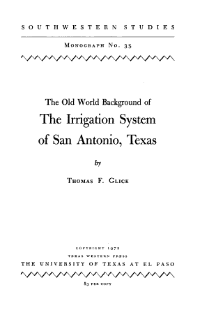 The Old World Background of the Irrigation System of San Antonio, Texas