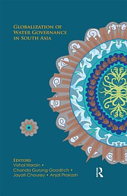 Globalization of Water Governance in South Asia