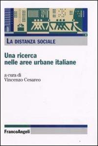 La distanza sociale  Una ricerca nelle aree urbane italiane PDF