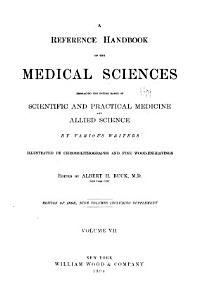 A Reference Handbook of the Medical Sciences Embracing the Entire Range of Scientific and Allied Sciences PDF