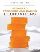 Advanced P  tisserie and Baking Foundations PDF