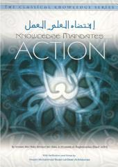 Knowledge Mandates Action - Al-Khateeb Al-Baghdaadee (Salafi)