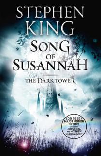 The Dark Tower VI  Song of Susannah Book
