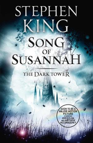 The Dark Tower VI  Song of Susannah
