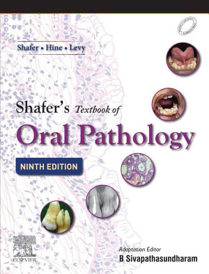 Shafer s Textbook of Oral Pathology E book PDF
