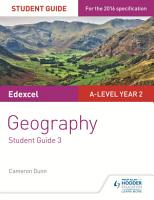 Edexcel A level Year 2 Geography Student Guide 3  The Water Cycle and Water Insecurity  The Carbon Cycle and Energy Security  Superpowers PDF