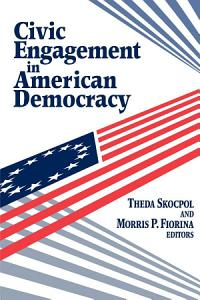 Civic Engagement in American Democracy PDF