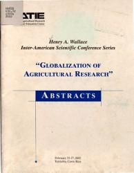 Inter American Scientific Conference Series Globalization Of Agricultural Research  Book PDF