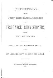 Report of the Proceedings of the National Insurance Convention of the United States: Volume 22