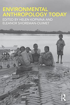 Environmental Anthropology Today PDF