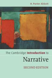The Cambridge Introduction to Narrative: Edition 2