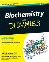 Biochemistry For Dummies: Edition 2
