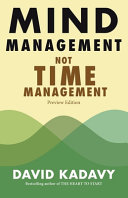 Mind Management  Not Time Management