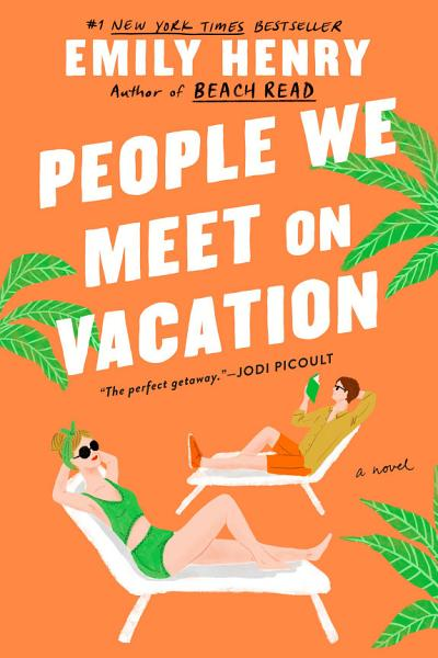 Download People We Meet on Vacation Book