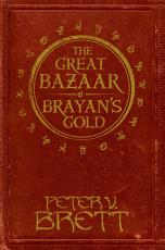 The Great Bazaar and Brayan   s Gold  Stories from The Demon Cycle series PDF