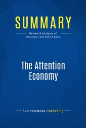 Summary: The Attention Economy: Review and Analysis of Davenport and Beck's Book