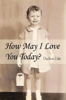 How May I Love You Today  PDF