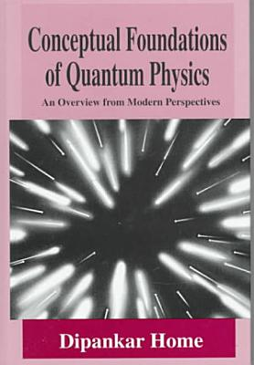 Conceptual Foundations of Quantum Physics PDF