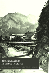 The Rhine: From Its Source to the Sea, Volume 1