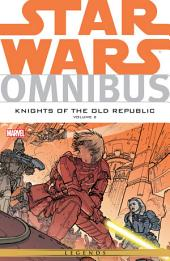Star Wars Omnibus Knights of the Old Republic Vol. 2 : Volume 2