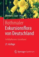 Rothmaler   Exkursionsflora von Deutschland  Gef    pflanzen  Grundband PDF