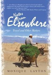 Notes from Elsewhere: Travel and Other Matters